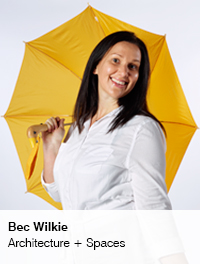 Bec Wilkie, Architecture + Spaces